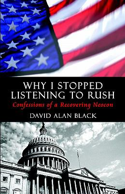 Why I Stopped Listening To Rush Confessions Of A Recovering Neocon