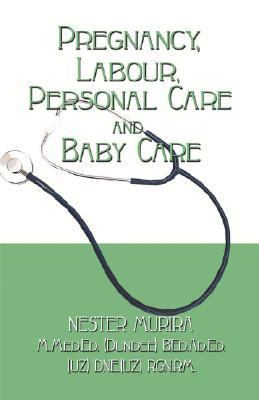 Pregnancy, Labour, Personal Care And Baby Care
