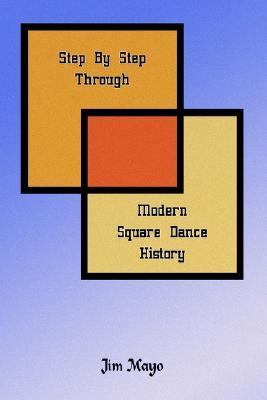 Step by Step Through Modern Square Dance History