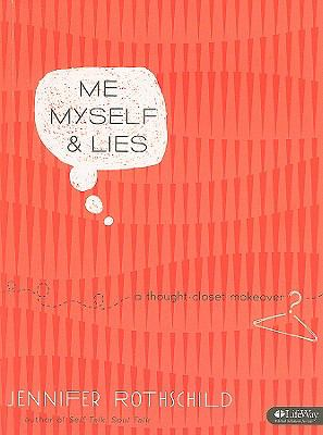 Me, Myself, & Lies: A Thought-Closet Makeover