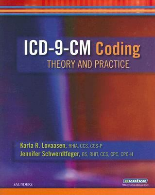 ICD-9-CM Coding: Theory and Practice