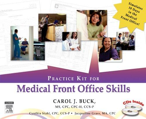 Practice Kit for Medical Front Office Skills, 1e