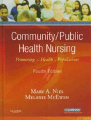Community/Public Health Nursing Promoting the Health of Populations
