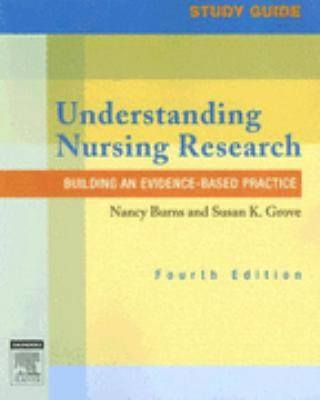 Study Guide for Understanding Nursing Research: Building an Evidence-Based Practice, 4e