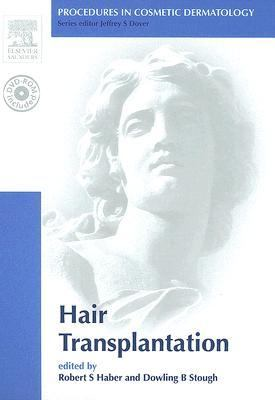 Procedures in Cosmetic Dermatology Series: Hair Transplantation: Text with DVD