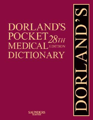 Dorland's Pocket Medical Dictionary with CD-ROM, 28e (Dorland's Medical Dictionary)