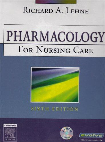 Pharmacology Online (Enhanced Version) for Pharmacology for Nursing Care (User Guide, Access Code and Textbook Package), 6e (Lehne, Pharmacology for Nursing Care w/ Online and CD-ROM)