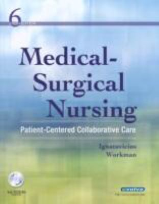 Medical-Surgical Nursing: Patient-Centered Collaborative Care, Single Volume