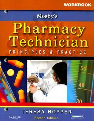 Workbook for Mosby's Pharmacy Technician Principles and Practice