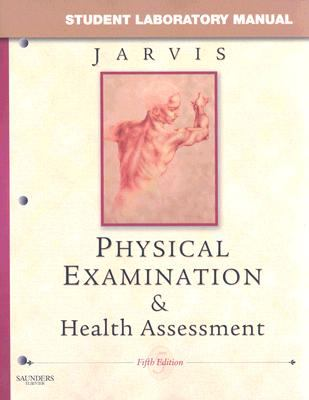 Student Laboratory Manual for Physical Examination & Health Assessment, 5e