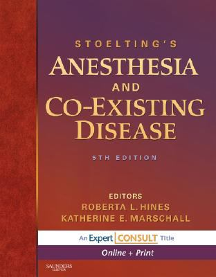 Stoelting's Anesthesia and Coexisting Disease