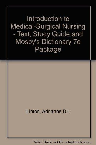 Introduction to Medical-Surgical Nursing - Text, Study Guide and Mosby's Dictionary 7e Package, 4e