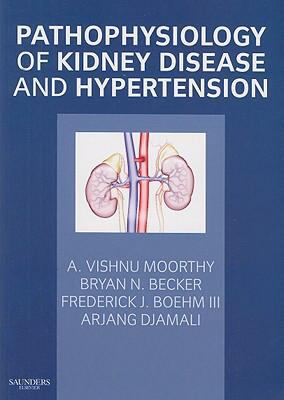 Pathophysiology of Kidney Disease and Hypertension