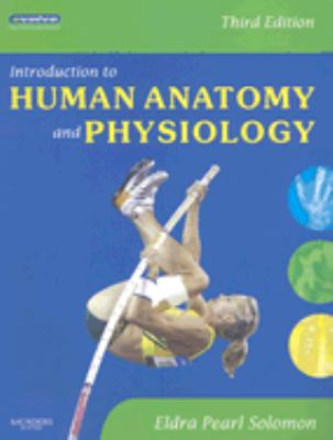 Introduction to Human Anatomy and Physiology, 3e