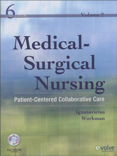 Medical-Surgical Nursing: Patient-Centered Collaborative Care, 2-Volume Set, 6e