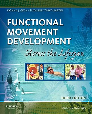 Functional Movement Development Across The Life Span 3Ed (Pb 2012)