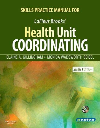Skills Practice Manual for LaFleur Brooks' Health Unit Coordinating, 6e