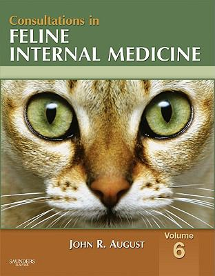 Consultations in Feline Internal Medicine, Volume 6