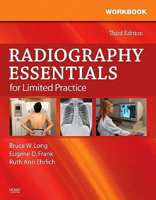 Workbook and Licensure Exam Prep for Radiography Essentials for Limited Practice