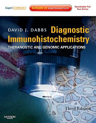 Diagnostic Immunohistochemistry: Theranostic and Genomic Applications, Expert Consult: Online and Print