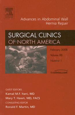 Advances in Abdominal Wall Hernia Repair, an Issue of Surgical Clinics