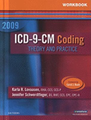 Workbook for ICD-9-CM Coding: Theory and Practice 2009 Edition