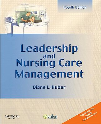 Leadership and Nursing Care Management, 4e