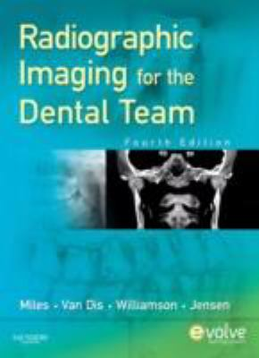 Radiographic Imaging for the Dental Team, 4e