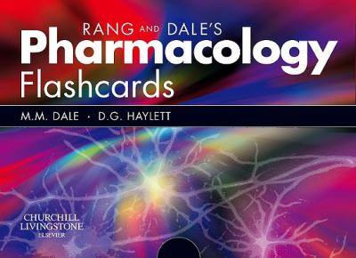 Rang & Dale's Pharmacology Flash Cards
