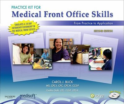 Practice Kit for Medical Front Office Skills (Medisoft Version)