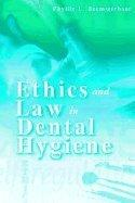 Ethics and Law in Dental Hygiene - Text and E-Book Package, 1e