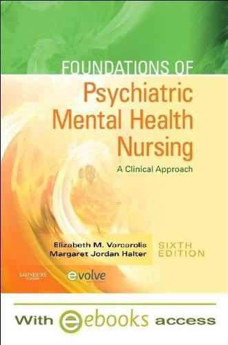 Foundations of Psychiatric Mental Health Nursing - Text and E-Book Package: A Clinical Approach, 6e