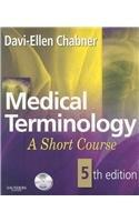 Medical Terminology: A Short Course - Text and E-Book Package, 5e