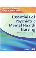 Essentials of Psychiatric Mental Health Nursing - Text and E-Book Package: A Communication Approach to Evidence-Based Care, 1e