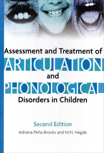 Assessment And Treatment of Articulation And Phonological Disorders in Children: A Dual-level Text