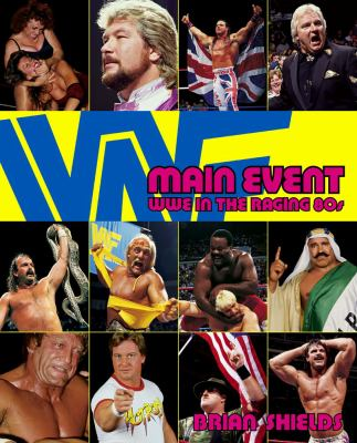 Main Event Wwe in the Raging 80s