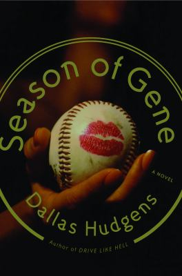 Season of Gene : A Novel