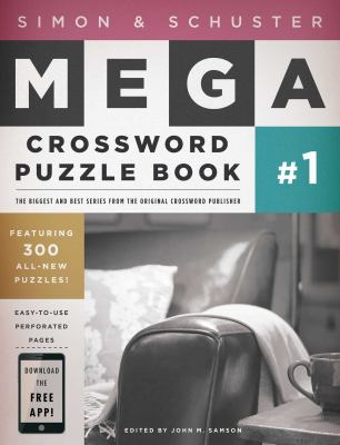 Simon and Schuster Mega Crossword Puzzle Book #1, Vol. 1