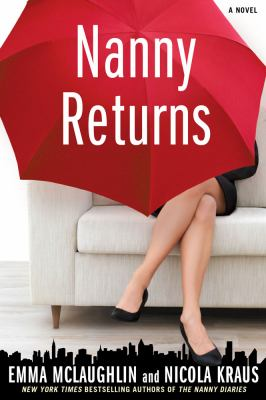 Nanny Returns: A Novel