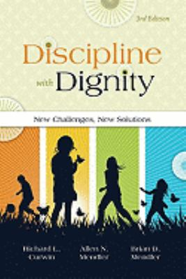 Discipline With Dignity: New Challenges, New Solutions