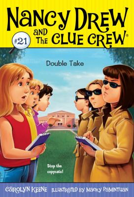 Double Take (Nancy Drew and the Clue Crew)