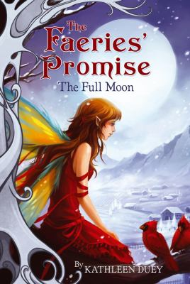 The Full Moon (Faeries' Promise)