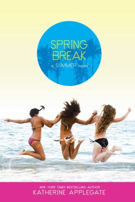 Spring Break (Summer)