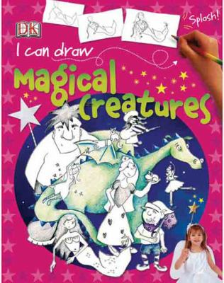 I Can Draw Magical Creatures (Turtleback School & Library Binding Edition) (I Can Draw (Prebound))