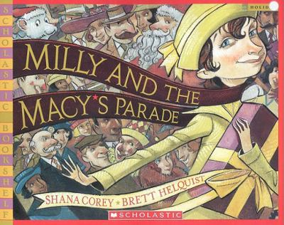 Milly And The Macy's Parade (Turtleback School & Library Binding Edition)