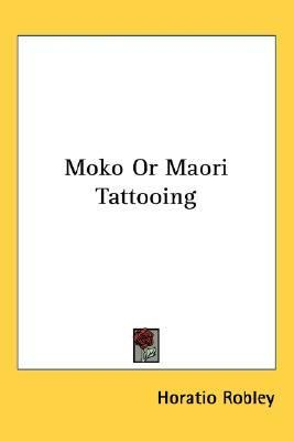 Moko or Maori Tattooing