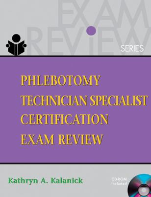 Phlebotomy Technician Specialist Certification Exam Review