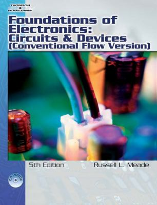 Foundations of Electronics Circuits And Devices (Conventional Flow Version)
