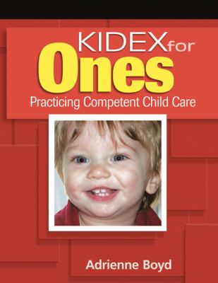 Kidex for Ones Practicing Competent Child Care For One-Year-Olds