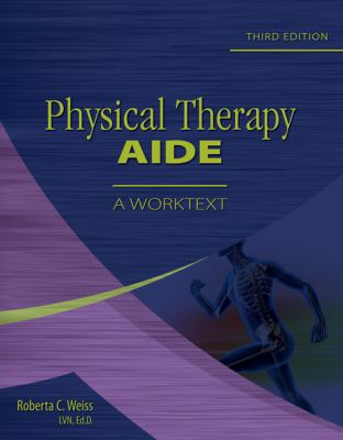 Physical Therapy Aide: A Worktext 3e